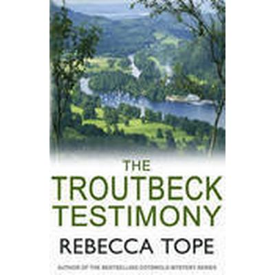 The Troutbeck Testimony (Häftad, 2016)