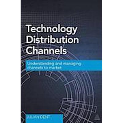 Technology Distribution Channels (Häftad, 2014)