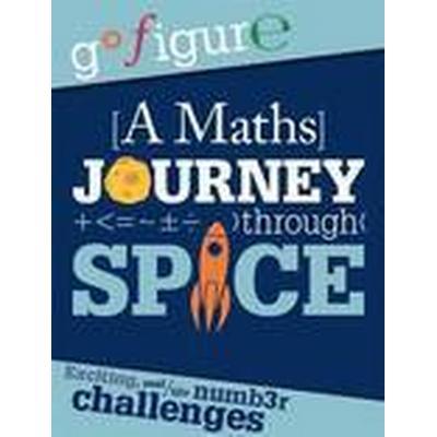 A Maths Journey Through Space (Häftad, 2015)