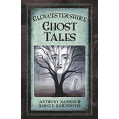 Gloucestershire Ghost Tales (Häftad, 2015)