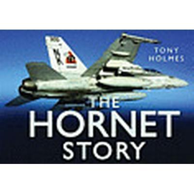 The F/A18 Hornet Story (Inbunden, 2011)