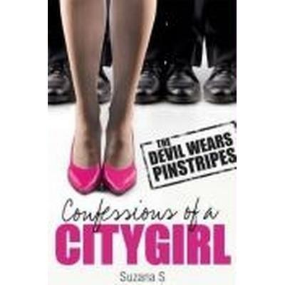 Confessions of a City Girl (Häftad, 2010)