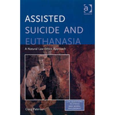 Assisted Suicide and Euthanasia (Häftad, 2008)