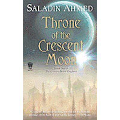 Throne of the Crescent Moon (Pocket, 2012)