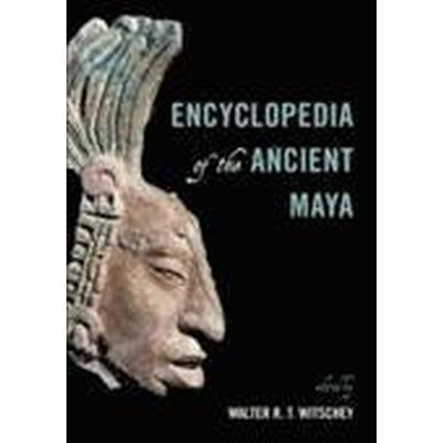 Encyclopedia of the Ancient Maya (Inbunden, 2015)