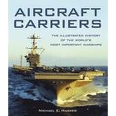 Aircraft Carriers (Inbunden, 2016)