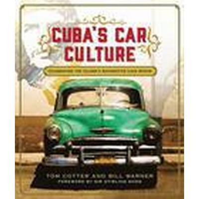Cuba's Car Culture (Inbunden, 2016)