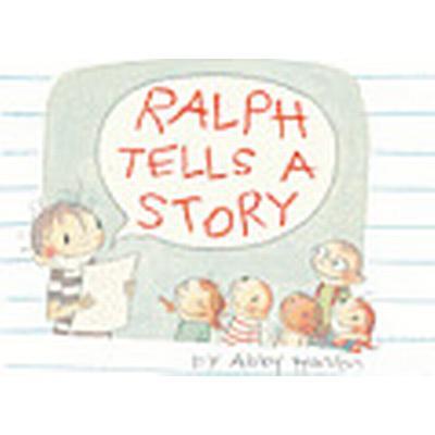 Ralph Tells a Story (Inbunden, 2012)