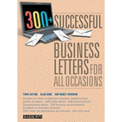 300+ Successful Business Letters for All Occasions (Häftad, 2010)