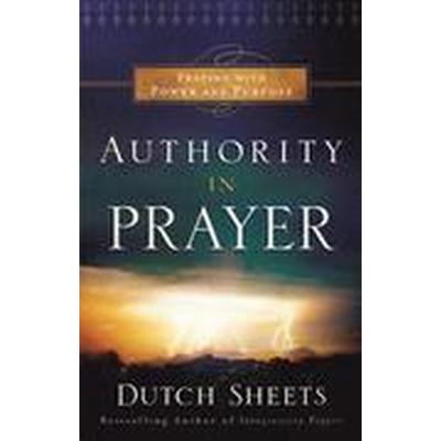 Authority in Prayer (Häftad, 2015)