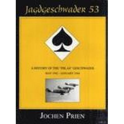 Jagdeschwader 53: Volume 2 (Inbunden, 2004)