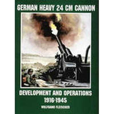 German Heavy 24cm Cannon (Häftad, 2004)