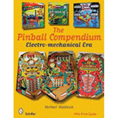 The Pinball Compendium (Inbunden, 2008)