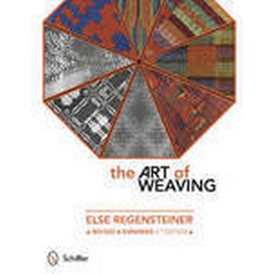 The Art of Weaving (Häftad, 2015)