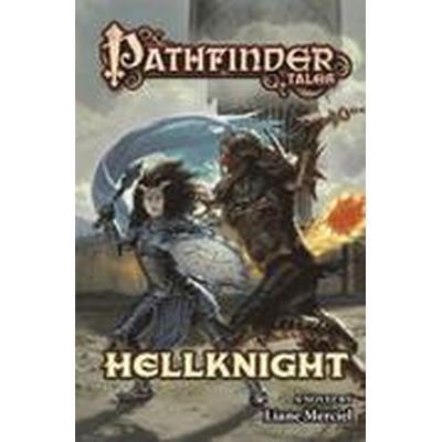 Pathfinder Tales: Hellknight (Häftad, 2016)