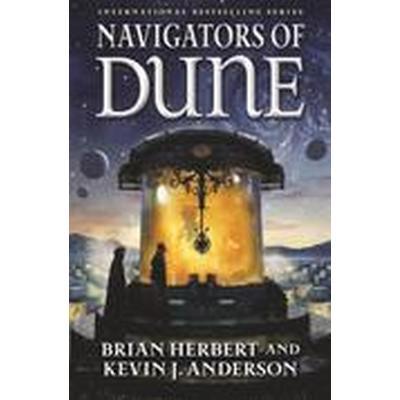 Navigators of Dune (Inbunden, 2016)