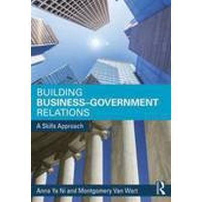 Building Business-Government Relations (Häftad, 2015)