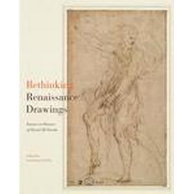 Rethinking Renaissance Drawings (Inbunden, 2015)