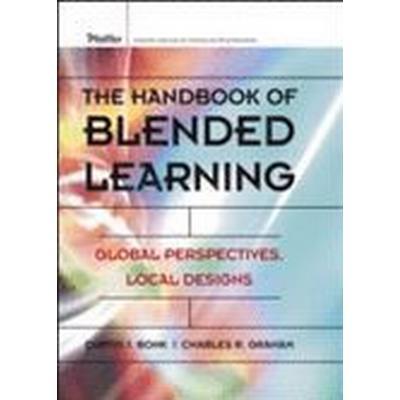 The Handbook of Blended Learning (Inbunden, 2006)