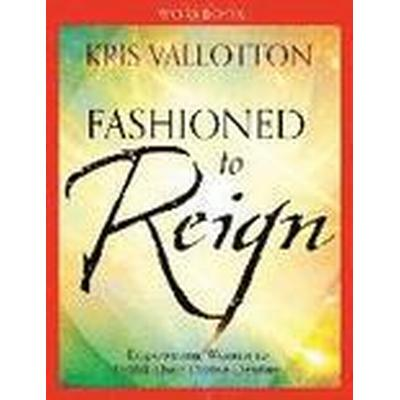 Fashioned to Reign Workbook (Häftad, 2014)