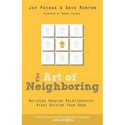 The Art of Neighboring (Häftad, 2012)