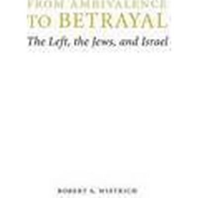 From Ambivalence to Betrayal (Inbunden, 2012)