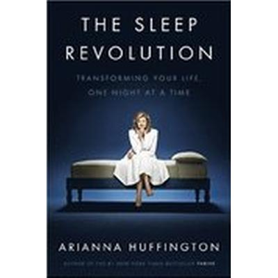 The Sleep Revolution (Häftad, 2016)