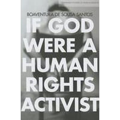 If God Were a Human Rights Activist (Häftad, 2015)