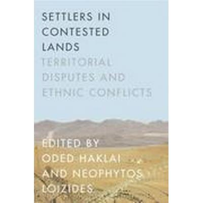 Settlers in Contested Lands (Häftad, 2015)