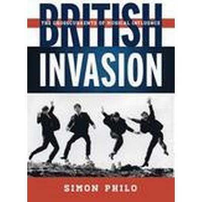 British Invasion (Inbunden, 2014)