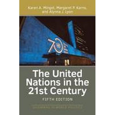 The United Nations in the 21st Century (Häftad, 2016)