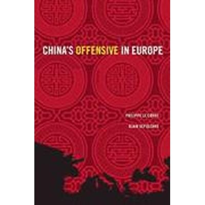 China's Offensive in Europe (Häftad, 2016)