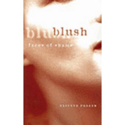 Blush (Häftad, 2005)