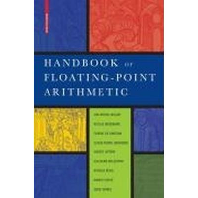 Handbook of Floating-Point Arithmetic (Inbunden, 2008)