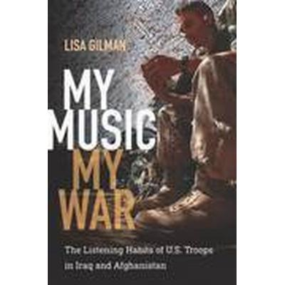My Music, My War (Häftad, 2016)
