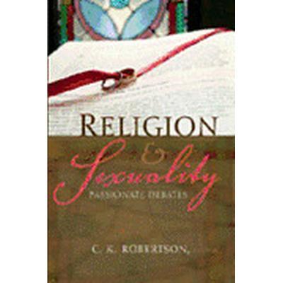 Religion and Sexuality (Häftad, 2005)