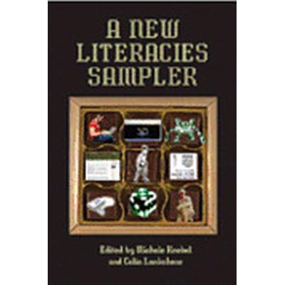 A New Literacies Sampler (Häftad, 2007)