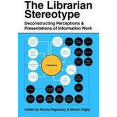 The Librarian Stereotype (Häftad, 2014)