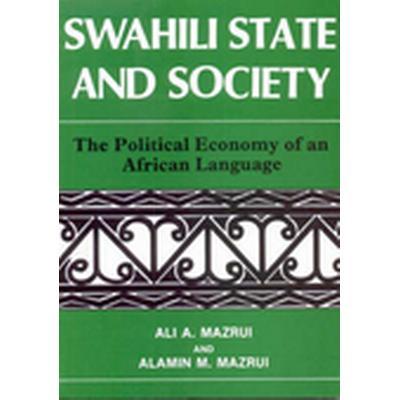 Swahili State and Society (Häftad, 1996)