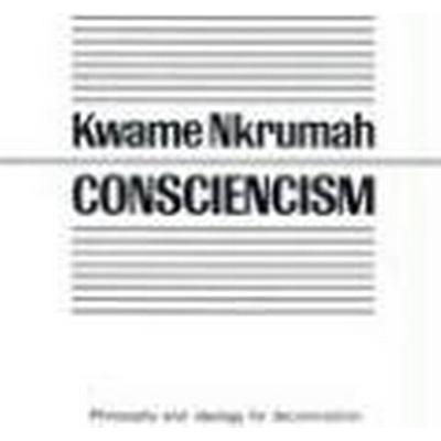 Consciencism: Philosophy and Ideology for De-Colonization (Häftad, 1996)