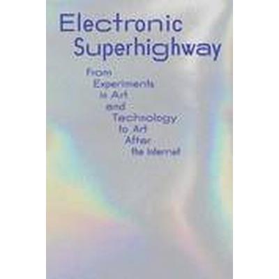 Electronic Superhighway (Häftad, 2016)
