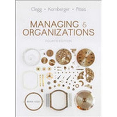 Managing and Organizations (Inbunden, 2015)