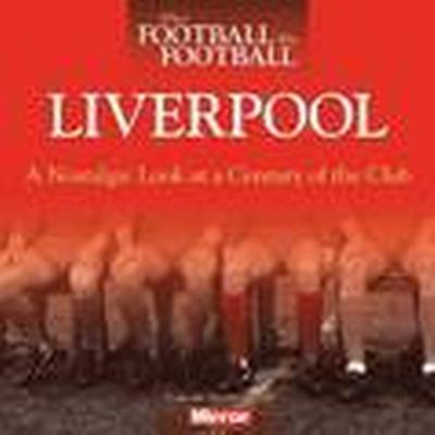 When Football Was Football: Liverpool (Häftad, 2015)