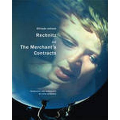 Rechnitz, and the Merchant's Contracts (, 2015)