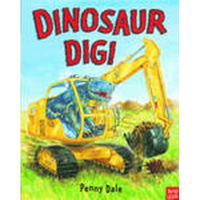 Dinosaur Dig! (Kartonnage, 2012)