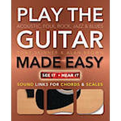 Play Guitar Made Easy (Häftad, 2013)