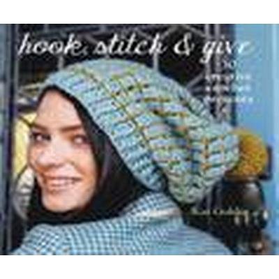 Hook, Stitch &; Give (Häftad, 2014)