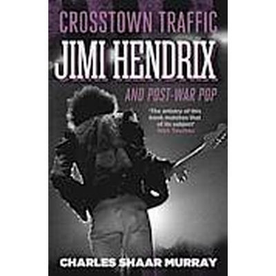Crosstown Traffic (Häftad, 2012)