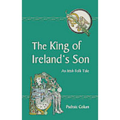 The King of Ireland's Son (Häftad, 2012)