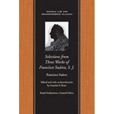Selections from Three Works (Häftad, 2015)